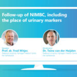 Webinar- What is the place of urinary markers in NMIBC follow-up?  Prof. Fred Witjes and Dr van der Heijden